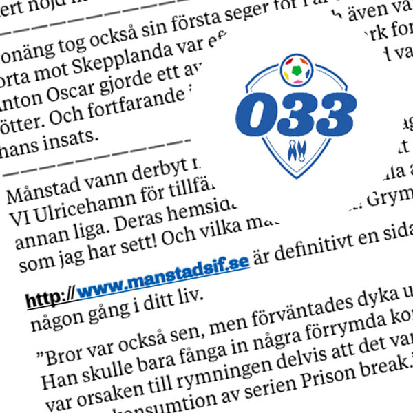 Fotboll 033 skriver gott om Månstads IF